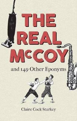 The Real McCoy and 149 other Eponyms (Hardback)