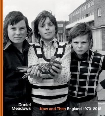 Now and Then: England 1970-2015 (Hardback)