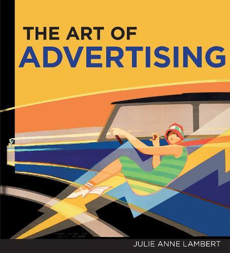 Art of Advertising, The (Hardback)
