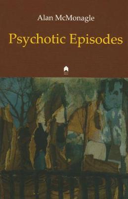 Psychotic Episodes (Paperback)