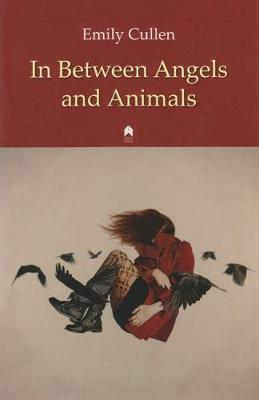 In Between Angels and Animals (Paperback)