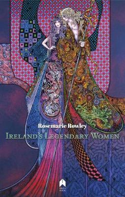 Ireland's Legendary Women (Paperback)