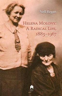Helena Molony: A Radical Life, 1883-1967 (Hardback)