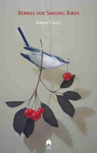 Berries for Singing Birds (Paperback)