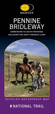 Pennine Bridleway: Derbyshire to South Pennines - Route Map Series (Sheet map, folded)