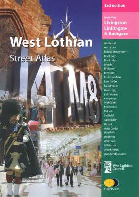 West Lothian Street Atlas: Including Livingston, Linlithgow and Bathgate (Paperback)