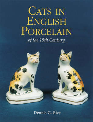 Cats in English Porcelain of the 19th Century (Paperback)