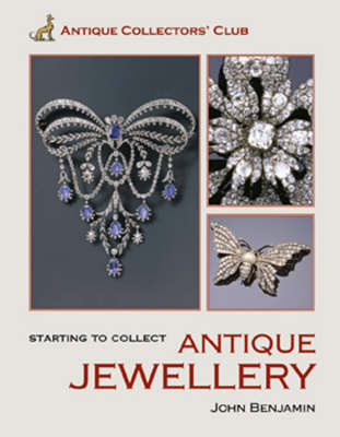 Starting to Collect Antique Jewellery (Hardback)