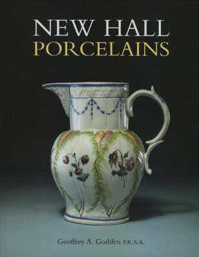 New Hall Porcelains (Hardback)