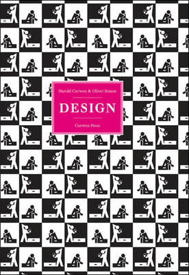 Harold Curwen and Oliver Simon Curwen Press: Design (Hardback)
