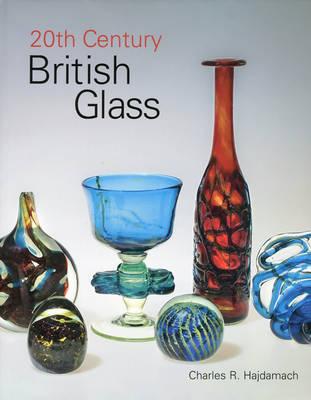 20th Century British Glass (Hardback)
