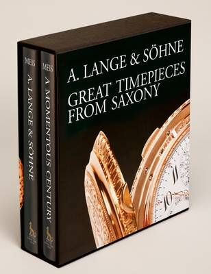 A Lange & Sohne - Great Timepieces from Saxony: Volume 1 and 2 (Hardback)