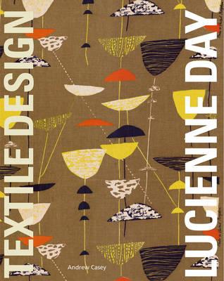Lucienne Day: Textile Design (Paperback)