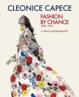 Fashion by Chance: A Visual Autobiography 1960-1974 (Paperback)
