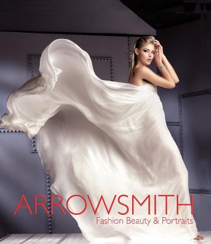 Clive Arrowsmith: Fashion, Beauty & Portraits (Hardback)