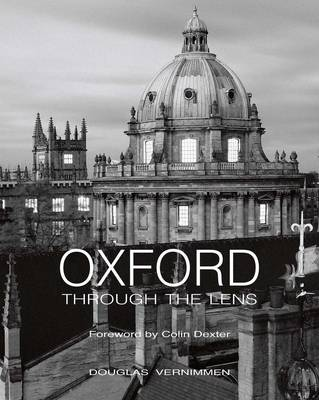 Oxford Through the Lens (Hardback)