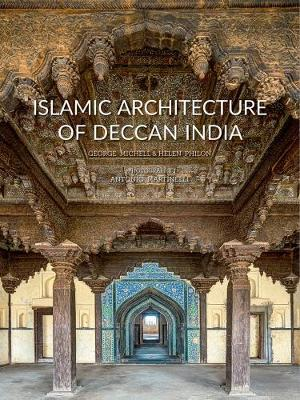 Islamic Architecture of Deccan India (Hardback)