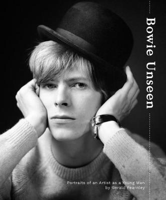 Bowie Unseen: Portraits of an Artist as a Young Man (Hardback)