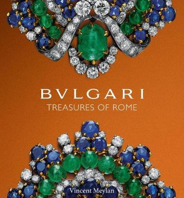 Bulgari: Treasures of Rome (Hardback)