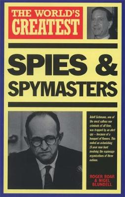 World's Greatest Spies and Spymasters - The Worlds Greatest (Paperback)
