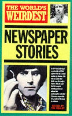 The World's Weirdest Newspaper Stories - The world's weirdest (Paperback)