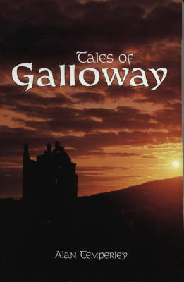Tales Of Galloway (Paperback)