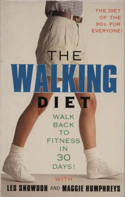The Walking Diet: Walk Back to Fitness in Thirty Days (Paperback)