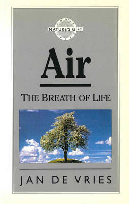 Nature's Gift of Air: The Breath of Life (Paperback)
