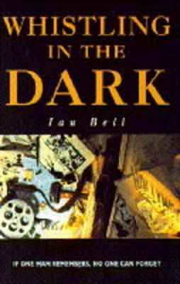Whistling in the Dark (Hardback)