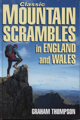 Classic Mountain Scrambles in England and Wales (Hardback)