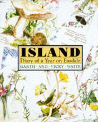 Island: Diary of a Year on Easdale (Hardback)