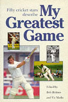 My Greatest Game: Cricket (Paperback)