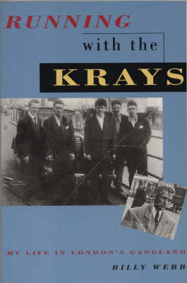Running with the Krays: My Life in London's Gangland (Paperback)