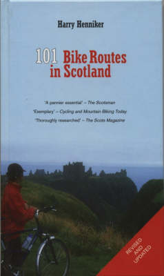 101 Bike Routes in Scotland (Hardback)
