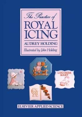 The Practice of Royal Icing (Hardback)