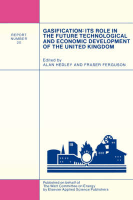 Gasification: Its Role in the Future Technological and Economic Development of the United Kingdom (Paperback)
