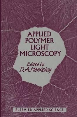 Applied Polymer Light Microscopy (Hardback)