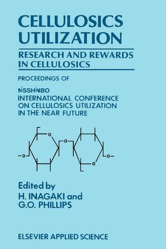 Cellulosics Utilization: Research and rewards in cellulosics (Hardback)