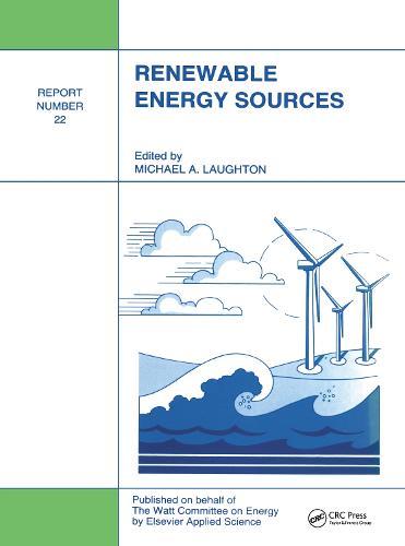 Renewable Energy Sources: Watt Committee: report number 22 (Hardback)