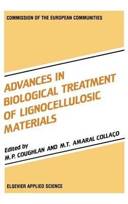 Advances in Biological Treatment of Lignocellulosic Materials (Hardback)