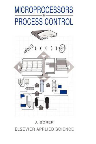 Microprocessors in Process Control (Hardback)