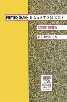 Polyurethane Elastomers (Hardback)