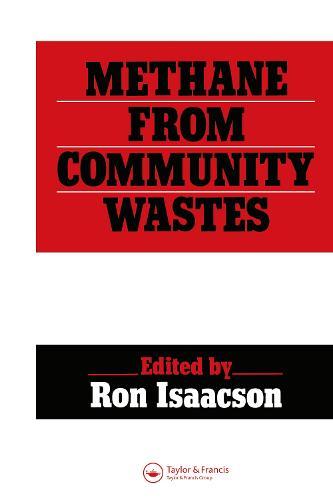Methane from Community Wastes (Hardback)