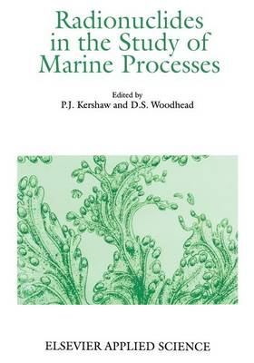 Radionuclides in the Study of Marine Products (Hardback)