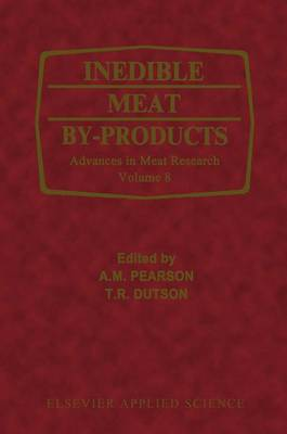 Inedible Meat By-products - Advances in Meat Research (Closed) v. 8 (Hardback)