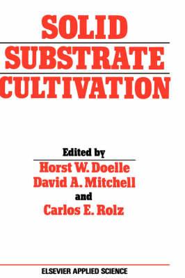 Solid Substrate Cultivation (Hardback)