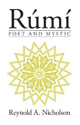 Rumi: Poet and Mystic (Paperback)