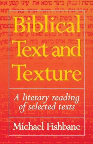 Biblical Text and Texture: A Literary Reading of Selected Texts (Paperback)