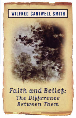 Faith and Belief: The Difference Between Them (Paperback)