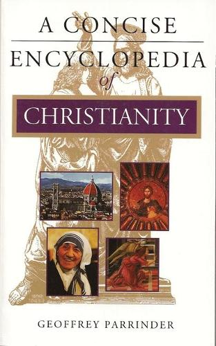 A Concise Encyclopedia of Christianity (Paperback)